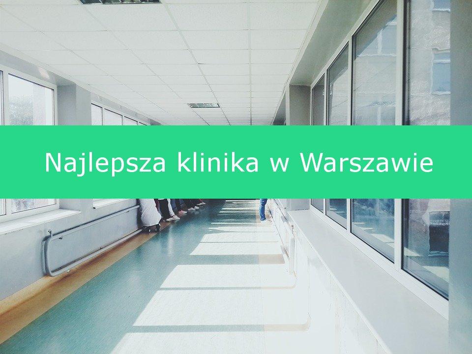 Klinika w Warszawie